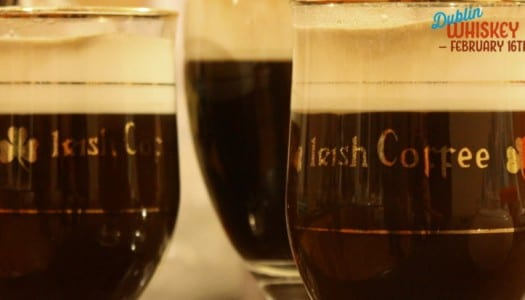 Irish Coffee Competition with Dublin Whiskey Fest!