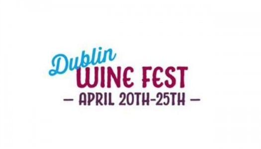 Introducing The Dublin Wine Festival!